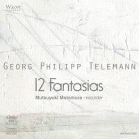Georg Philipp Telemann 12 Fantasias TWV 40:2-13