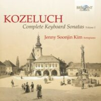 Leopold Koželuch Complete Keyboard Sonatas,  Vol. 1