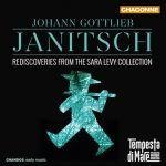 ohann Gottlieb Janitsch: Rediscoveries from the Sara Levy Collection