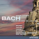 Bach: Cantates pour Luther, BWV 76, 79, 80
