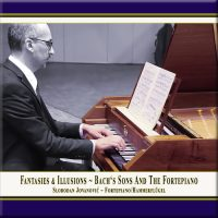 album cover Fantasies & Illusions · Bach's Sons and the Fortepiano