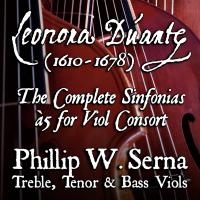 Leonora Duarte (1610-1678) - The Complete Sinfonias à 5 for Viol Consort