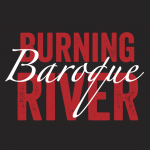 Burning River Baroque