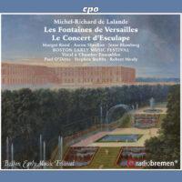 Lalande: Les Fontaines de Versailles & Le Concert d'Esculape