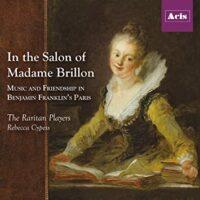 In the Salon of Madame Brillon: Music and Friendship in Benjamin Franklin's Paris