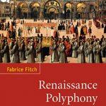 Book Review: Vivid Exploration Of Renaissance Polyphony