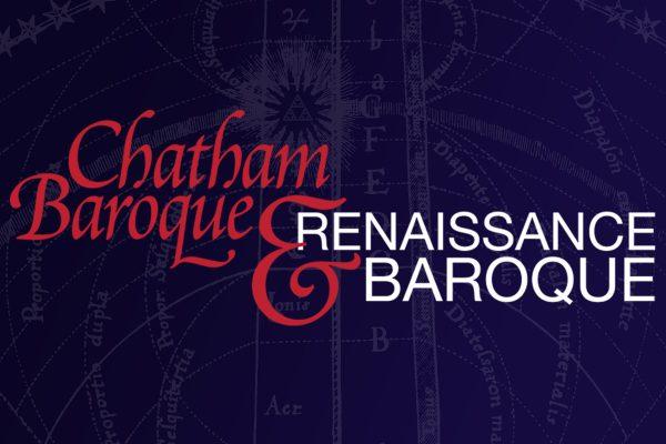Chatham Baroque + Renaissance & Baroque