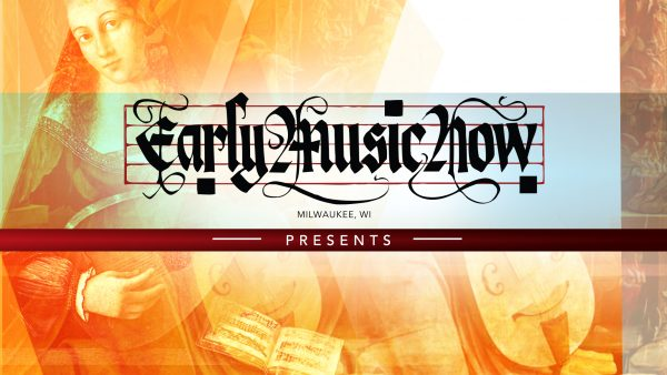 Early Music Now